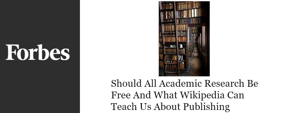 2016-forbes-academic-publishing-free-wikipedia-model