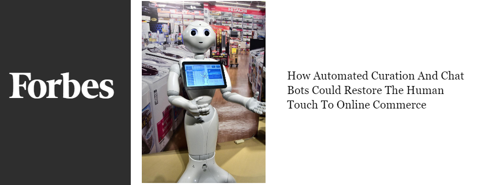 2016-forbes-automated-curation-chat-bots-online-shopping