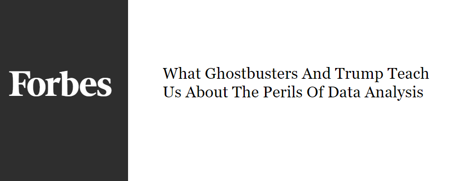 2016-forbes-ghostbusters-trump-data-perils