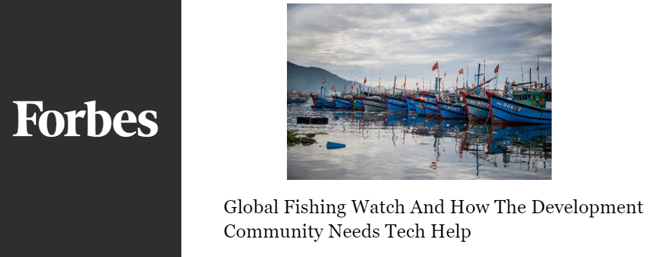 2016-forbes-global-fishing-watch-tech-development
