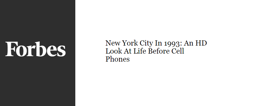 2016-forbes-new-york-1993-life-before-cellphones