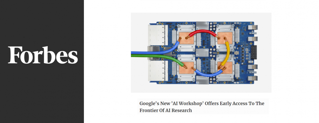 Google's New 'AI Workshop' Offers Early Access To The Frontier Of AI